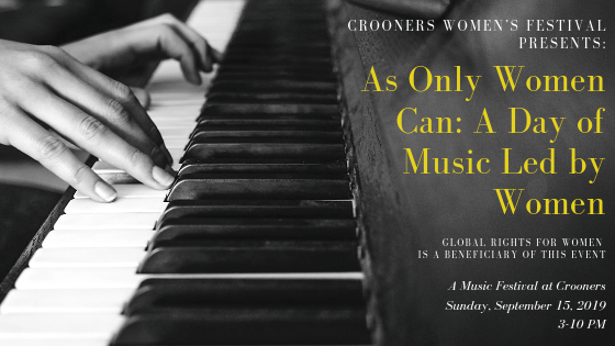Crooners Women's Festival Presents: As Only Women Can: A Day Of Music Led By Women